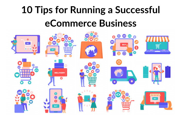 10 Tips for Running a Successful eCommerce Business