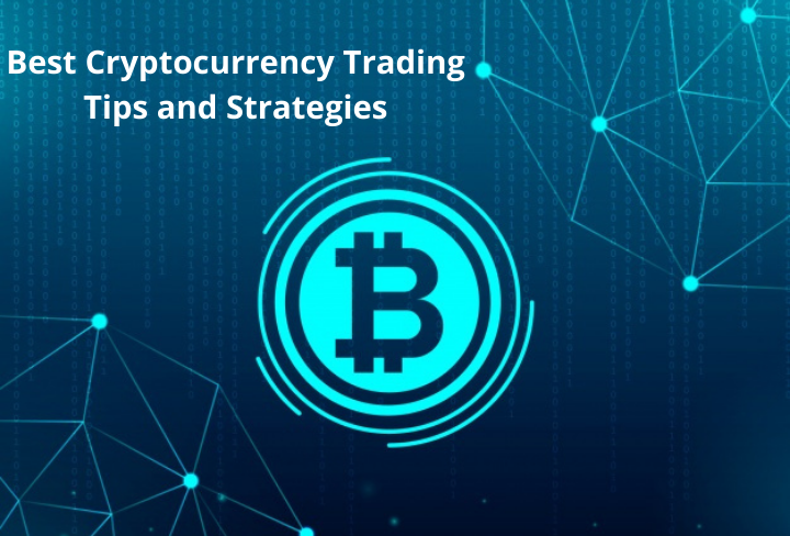 Best Cryptocurrency Trading Tips and Strategies
